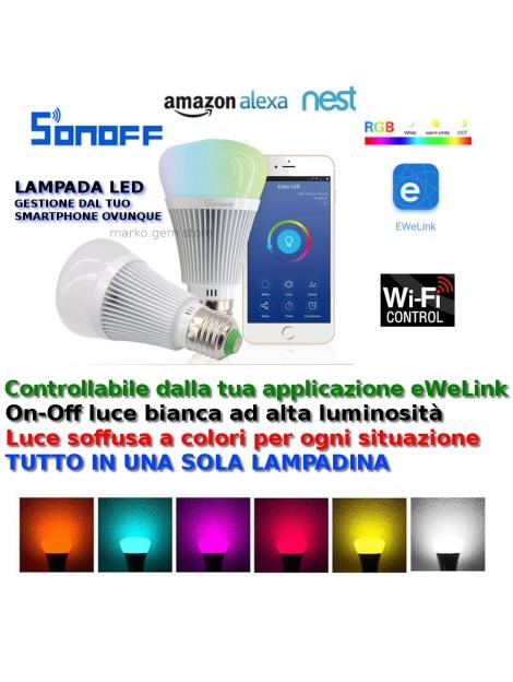 Domotica lampada LED Sonoff B1 WiFi gestione da APP sullo smartphone da ovunque